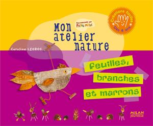 Feuilles, branches et marrons - 32 pages