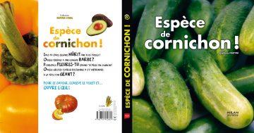 Espèce de cornichon ! - Pop-up, 24 pages + volets