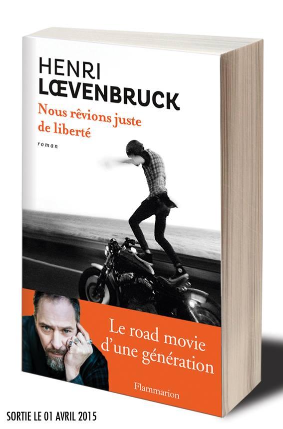 Nousrevionsjustedeleiberte_Loevenbruck2