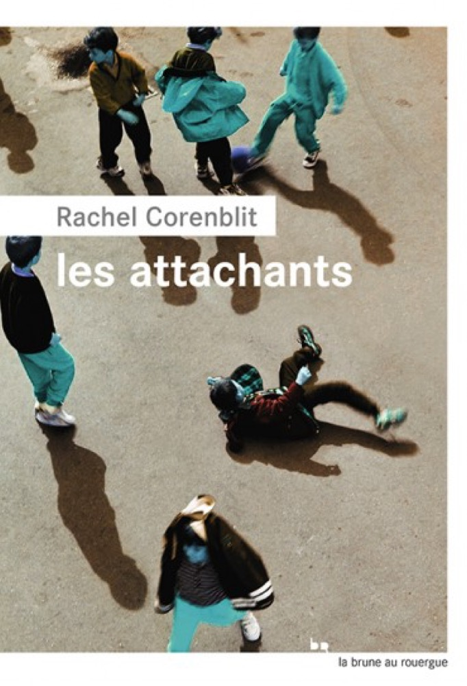 Les attachants de Rachel Corenblit