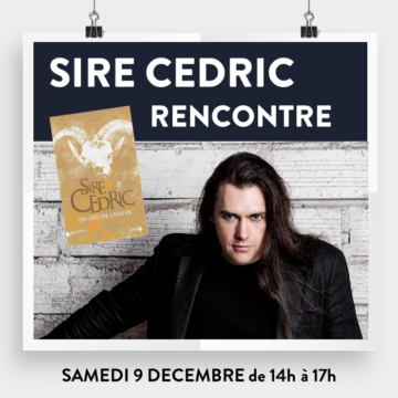 Rencontre et dédicaces - Sire Cedric - Cultura Portet
